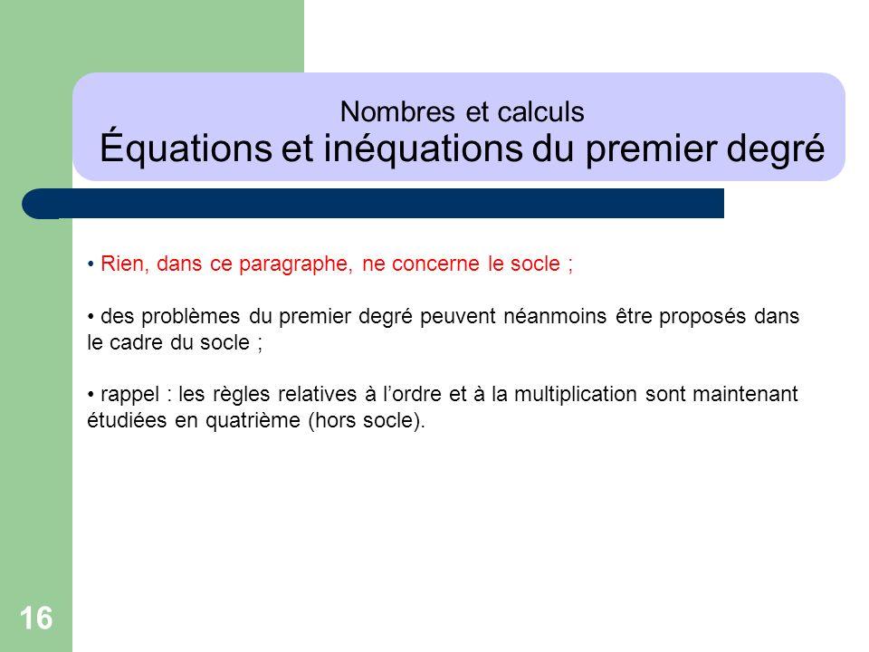 Nombres et calculs Équations et inéquations du premier degré