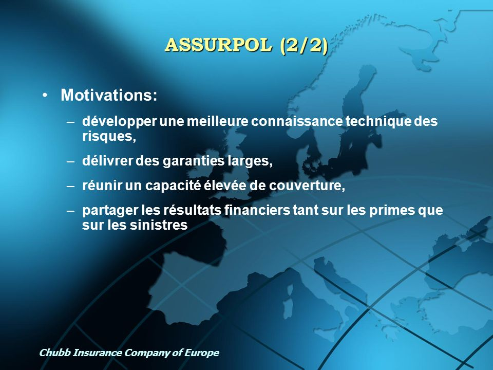 ASSURPOL (2/2) Motivations: