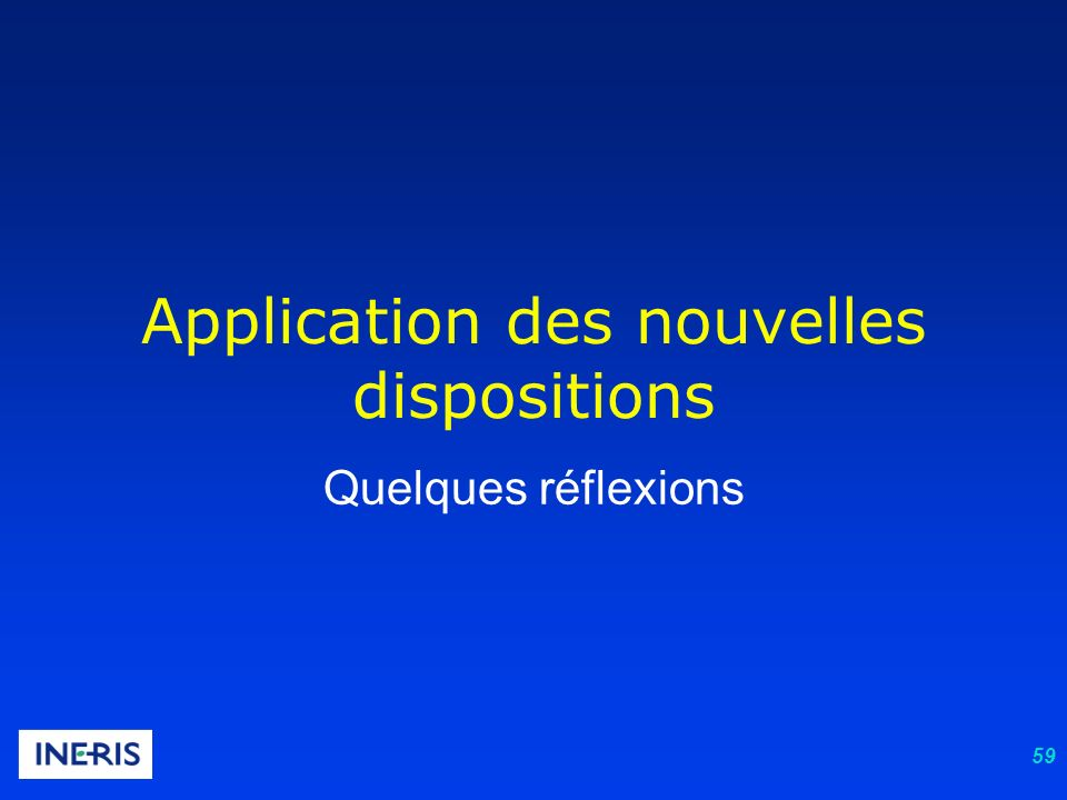 Application des nouvelles dispositions