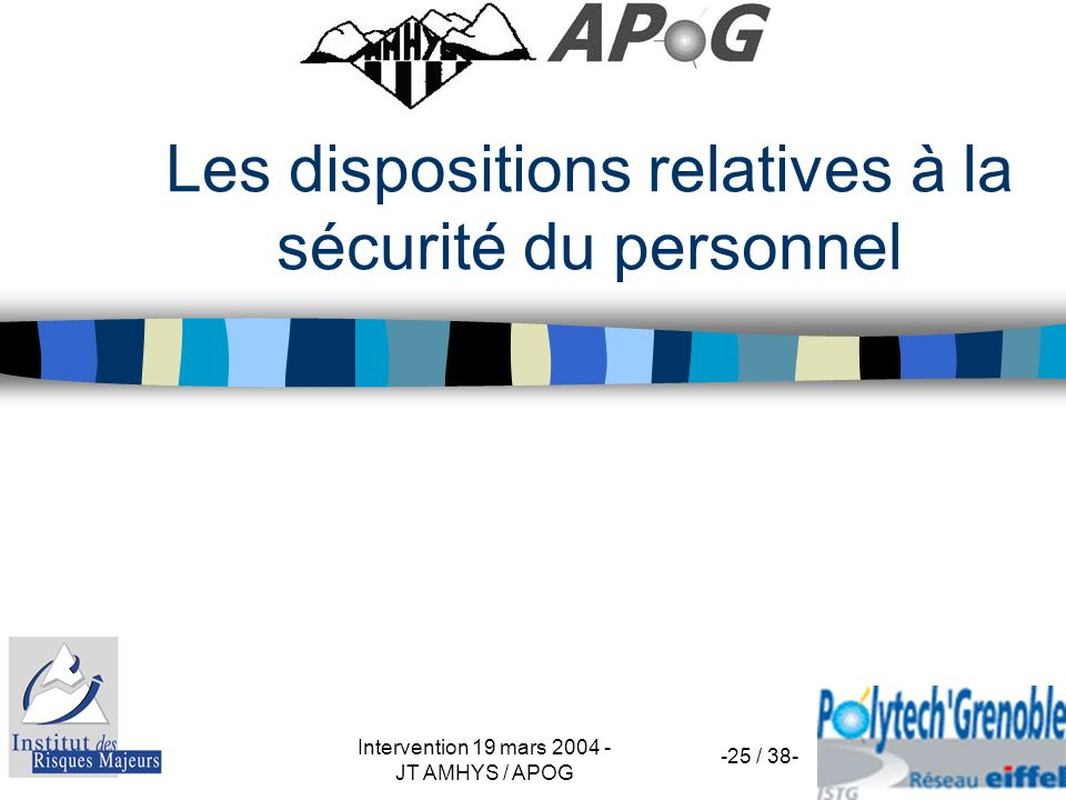 Les dispositions relatives à la sécurité du personnel