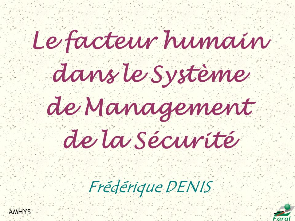 Le facteur humain dans le Système de Management de la Sécurité
