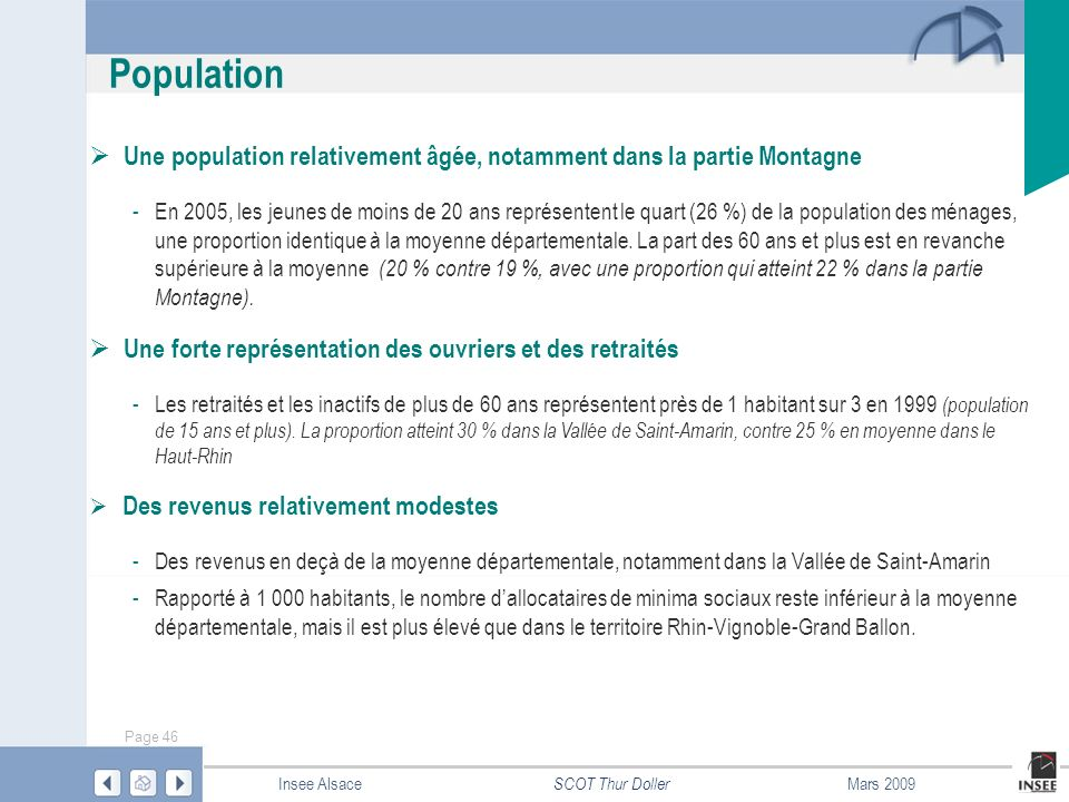 Population Une population relativement âgée, notamment dans la partie Montagne.