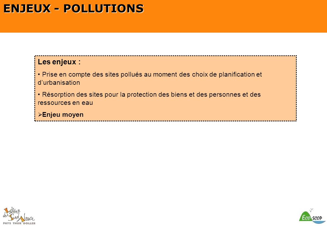 ENJEUX - POLLUTIONS Les enjeux :