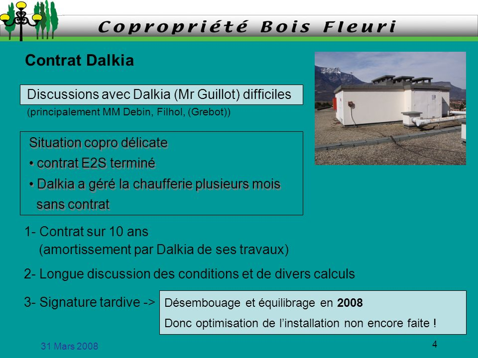 Contrat Dalkia Discussions avec Dalkia (Mr Guillot) difficiles