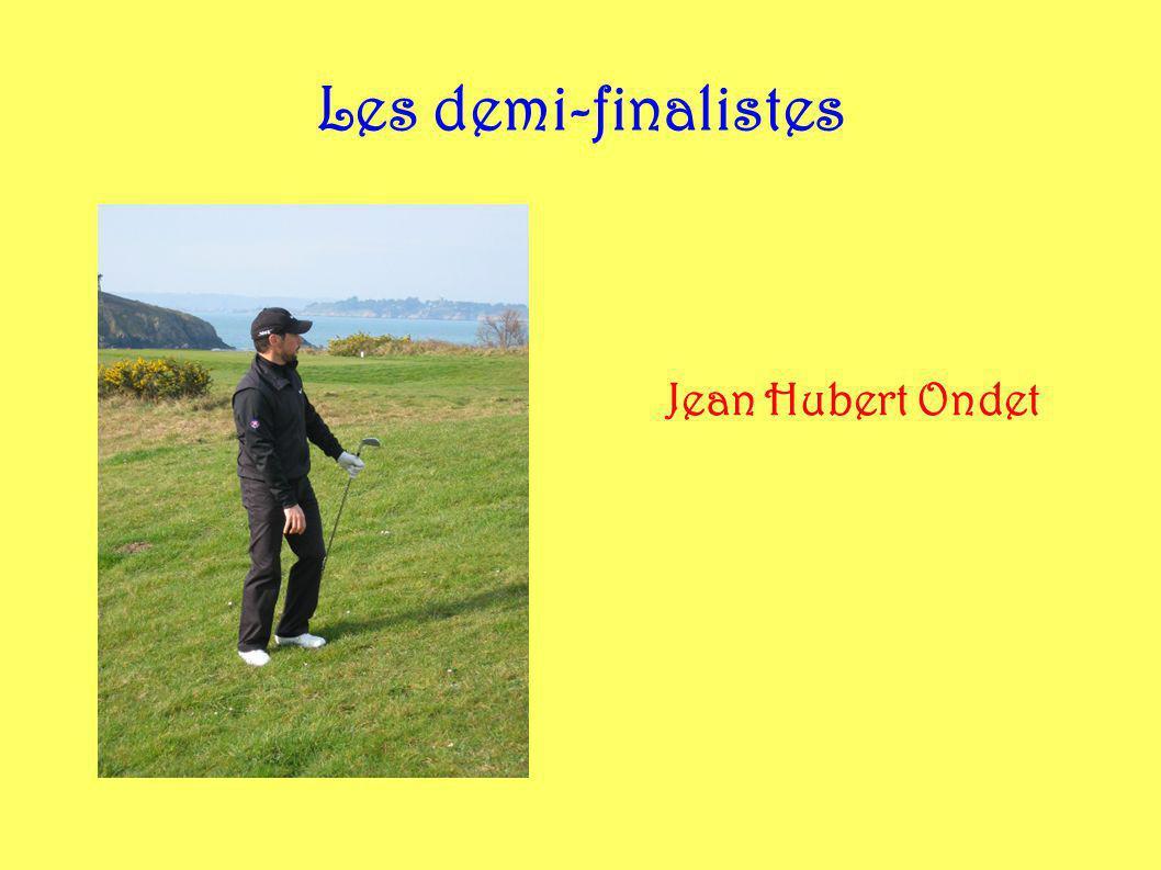 Les demi-finalistes Jean Hubert Ondet