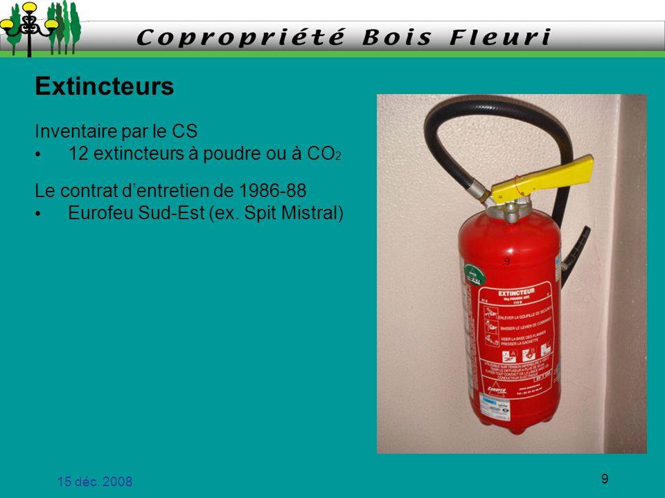 Extincteurs Inventaire par le CS 12 extincteurs à poudre ou à CO2