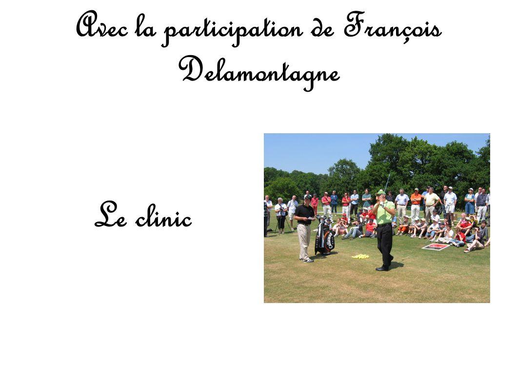 Avec la participation de François Delamontagne
