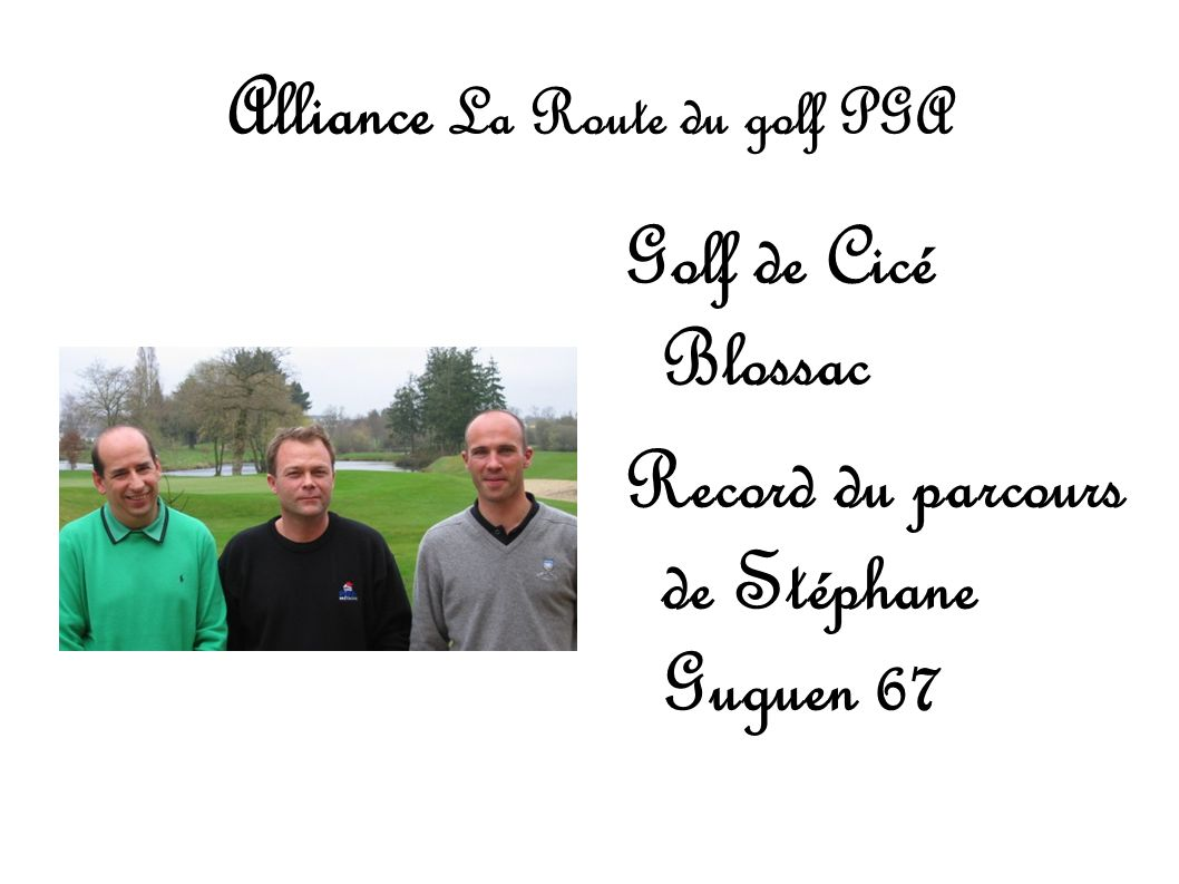 Alliance La Route du golf PGA