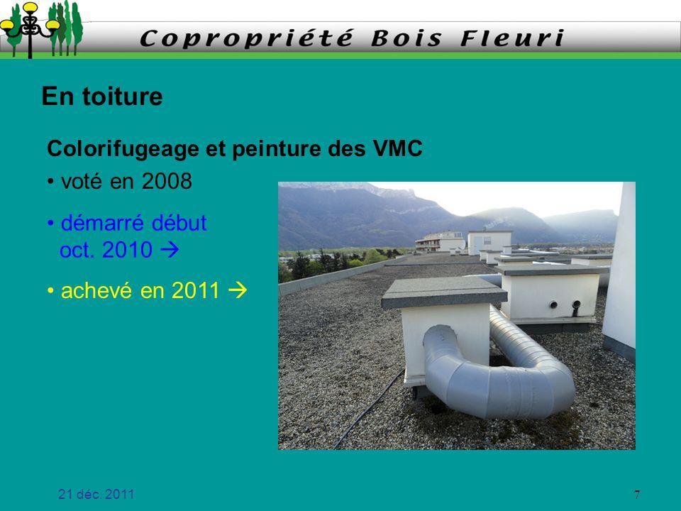 En toiture Colorifugeage et peinture des VMC voté en 2008