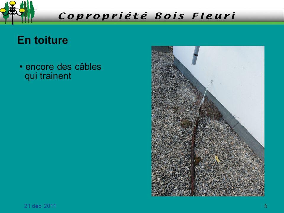En toiture encore des câbles qui trainent 21 déc. 2011