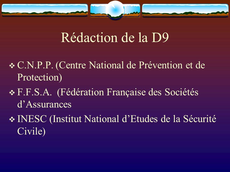 Rédaction de la D9 C.N.P.P. (Centre National de Prévention et de Protection) F.F.S.A. (Fédération Française des Sociétés d'Assurances.