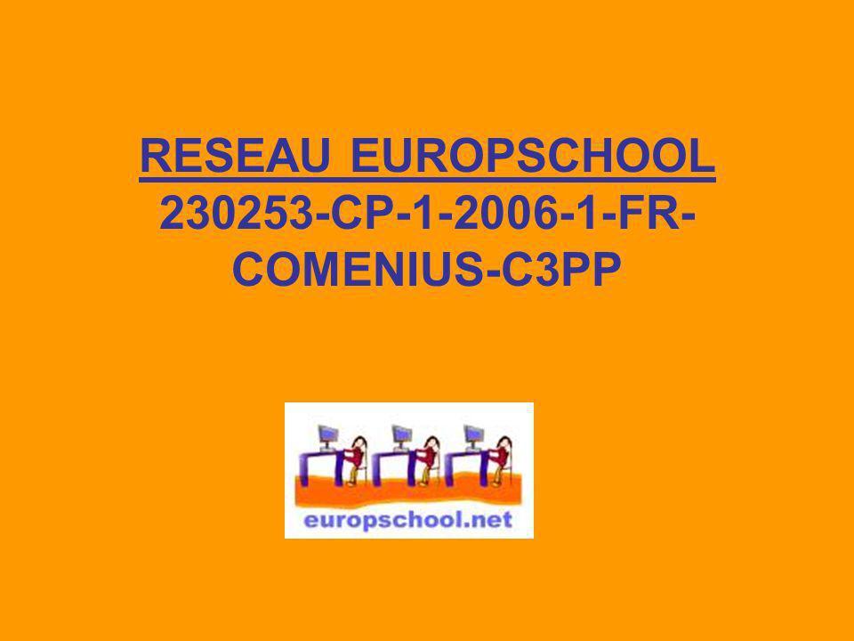 RESEAU EUROPSCHOOL 230253-CP-1-2006-1-FR-COMENIUS-C3PP