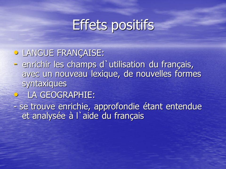 Effets positifs LANGUE FRANÇAISE: