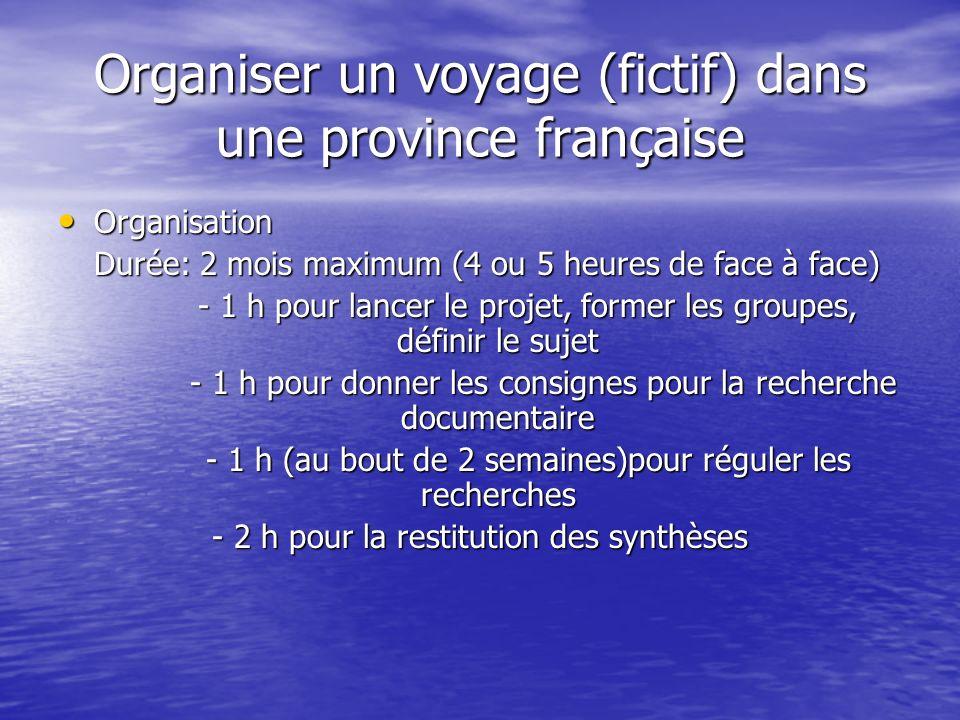 Organiser un voyage (fictif) dans une province française