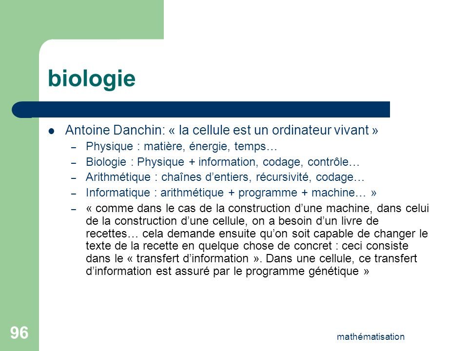 biologie Antoine Danchin: « la cellule est un ordinateur vivant »