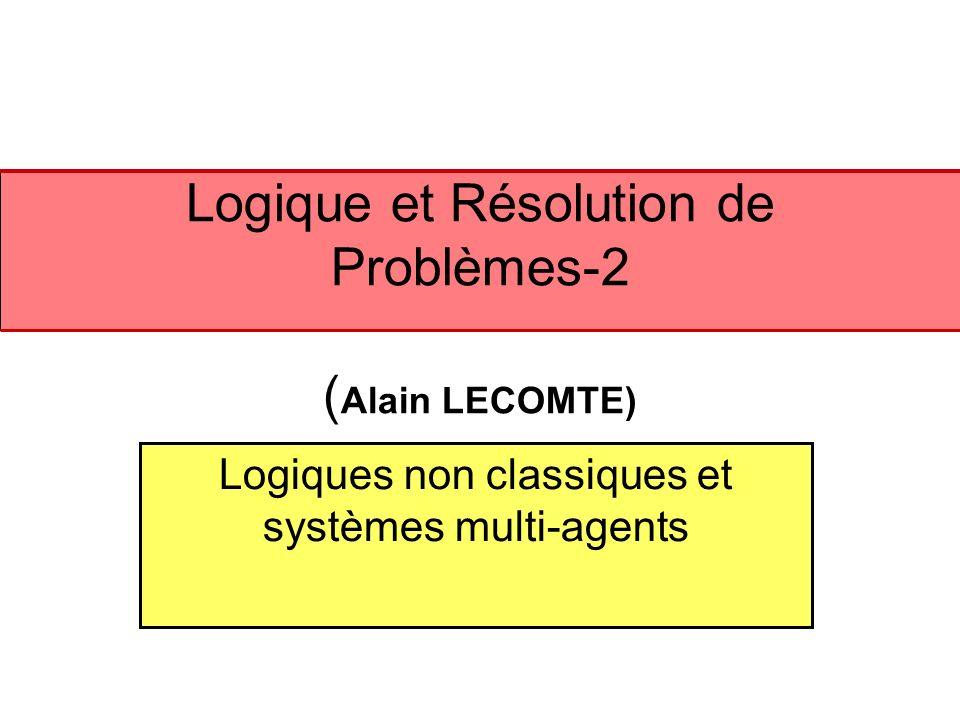 Logique et Résolution de Problèmes-2 (Alain LECOMTE)