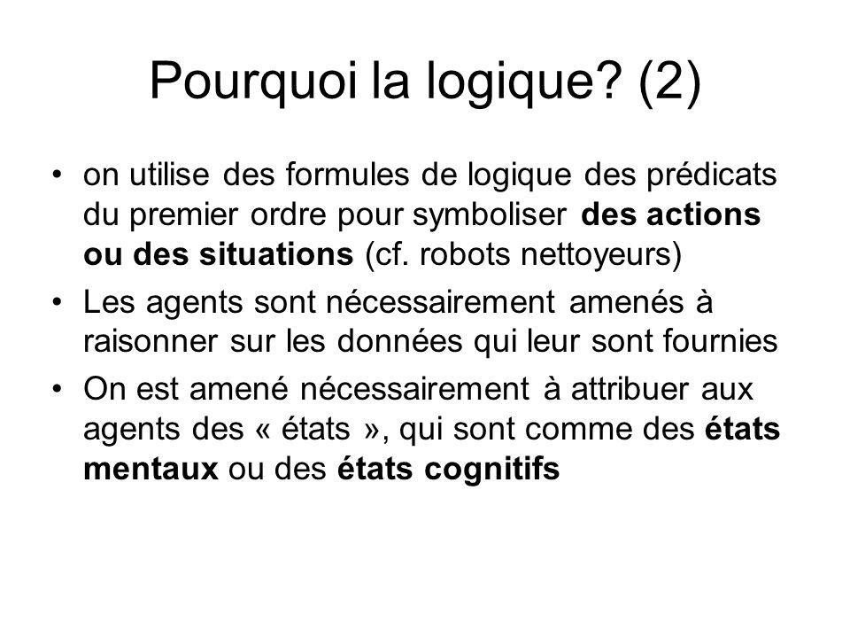 Pourquoi la logique (2)