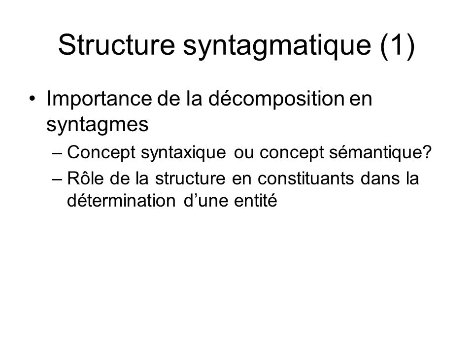 Structure syntagmatique (1)