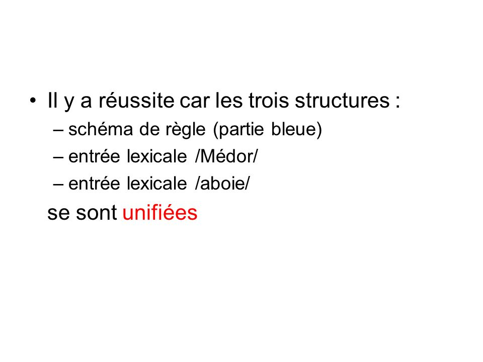 Il y a réussite car les trois structures :
