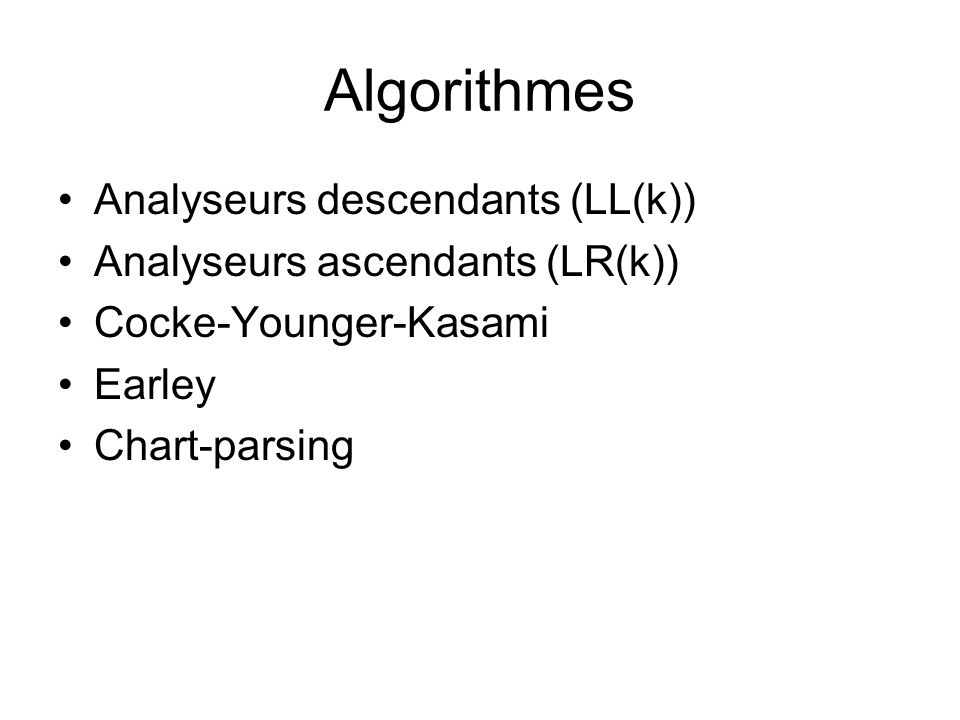 Algorithmes Analyseurs descendants (LL(k))