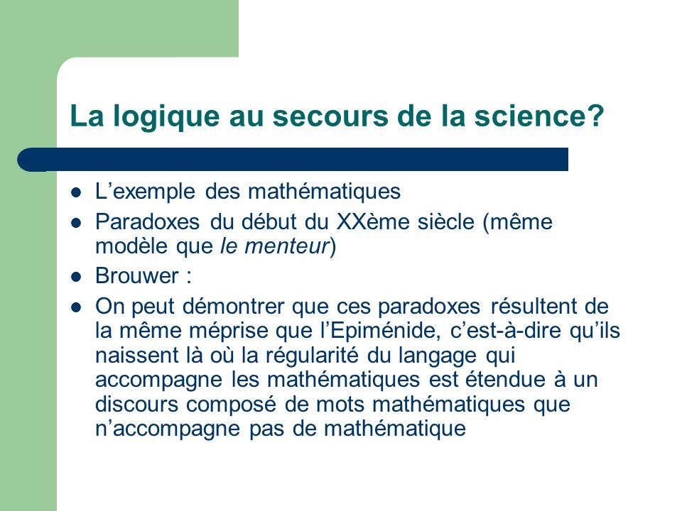 La logique au secours de la science