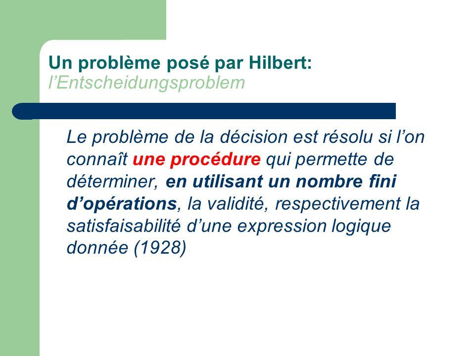 Un problème posé par Hilbert: l'Entscheidungsproblem