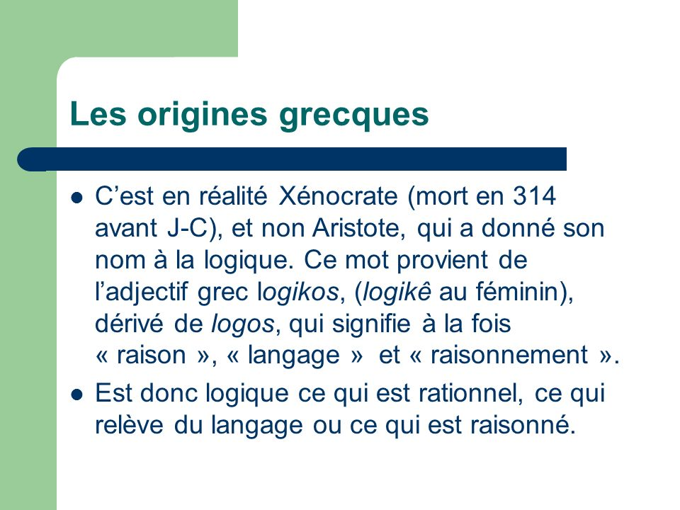 Les origines grecques