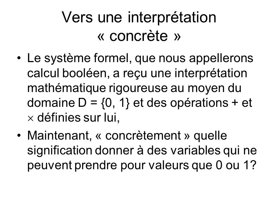 Vers une interprétation « concrète »