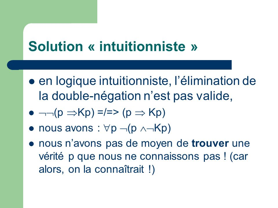 Solution « intuitionniste »