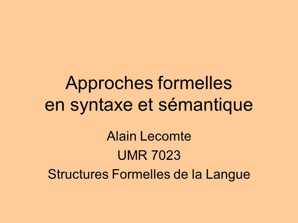 Approches formelles en syntaxe et sémantique