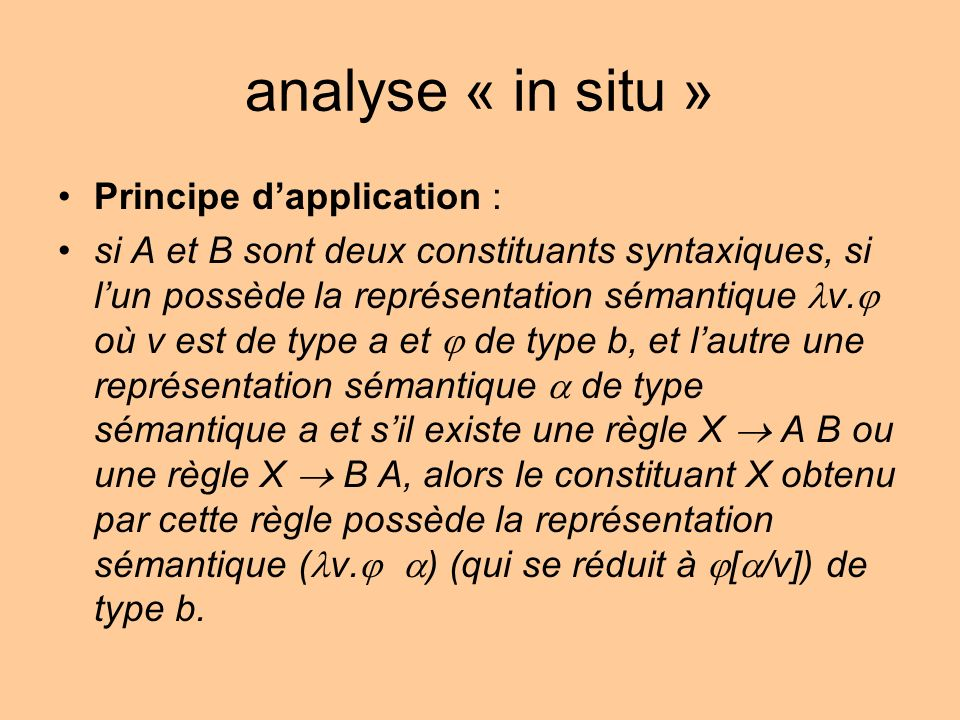 analyse « in situ » Principe d'application :