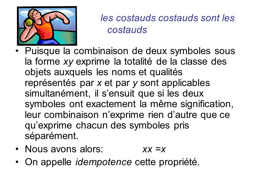 les costauds costauds sont les costauds