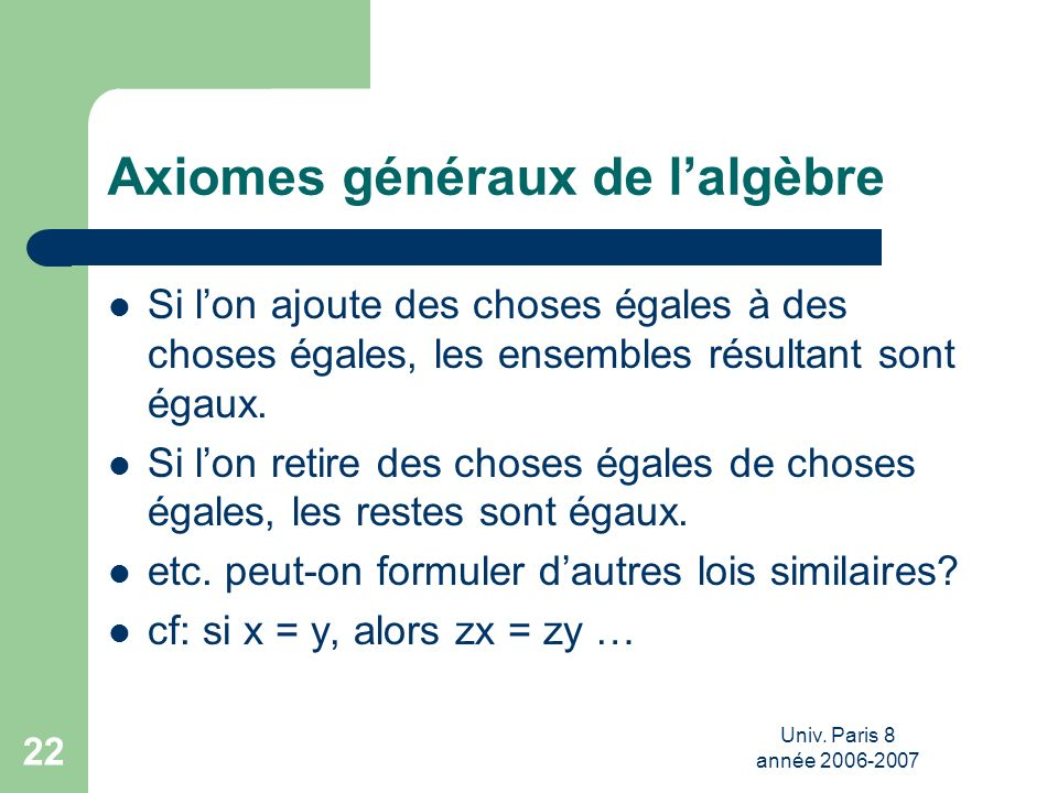 Axiomes généraux de l'algèbre