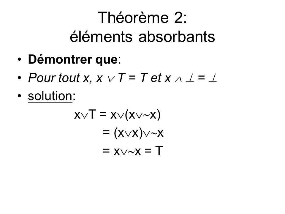 Théorème 2: éléments absorbants