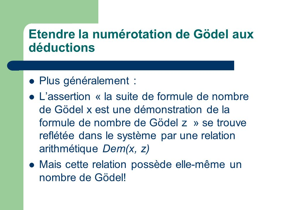 Etendre la numérotation de Gödel aux déductions