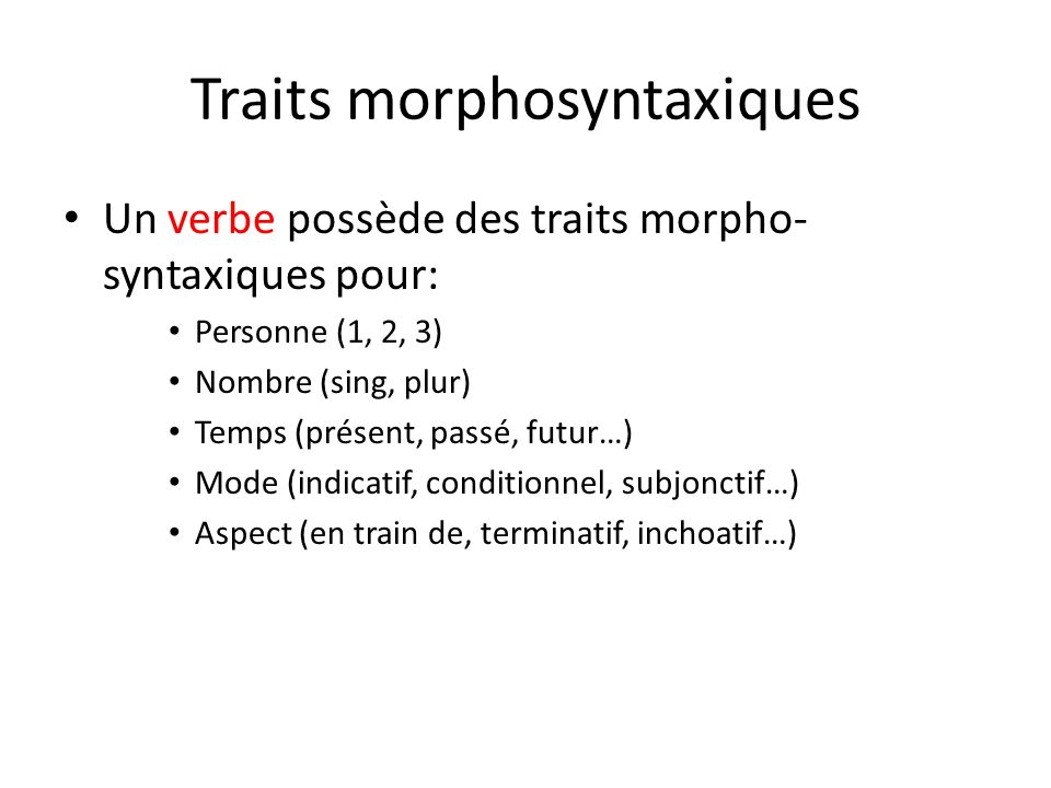 Traits morphosyntaxiques