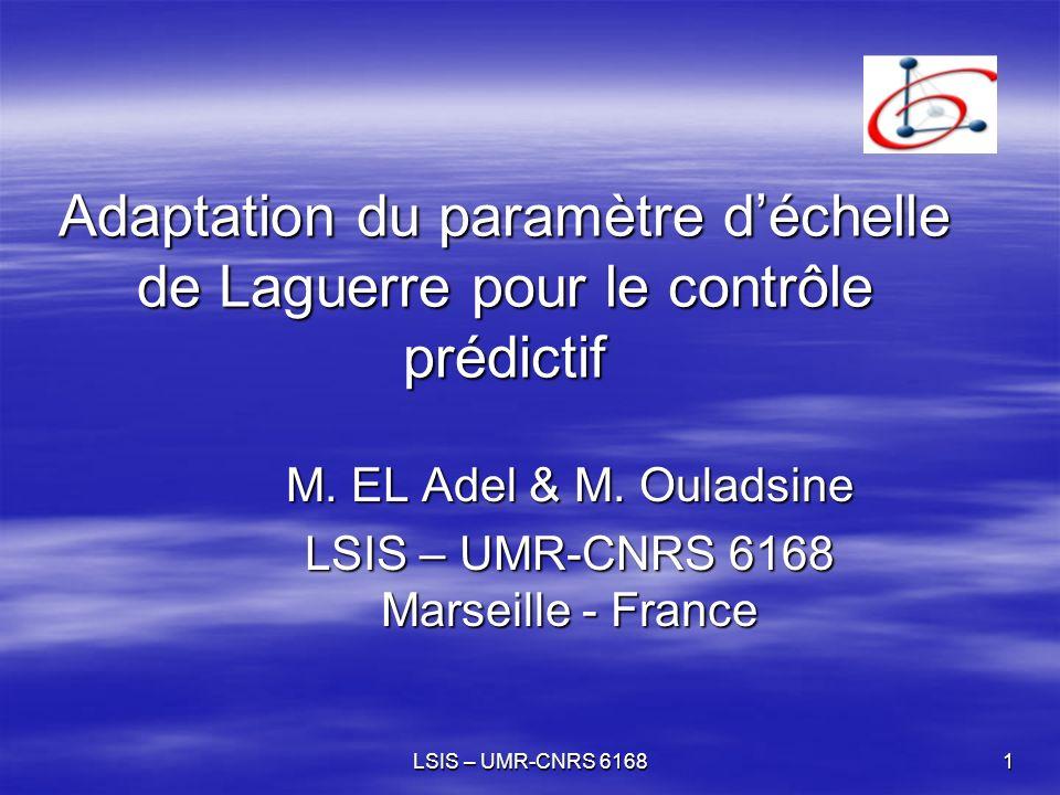 M. EL Adel & M. Ouladsine LSIS – UMR-CNRS 6168 Marseille - France