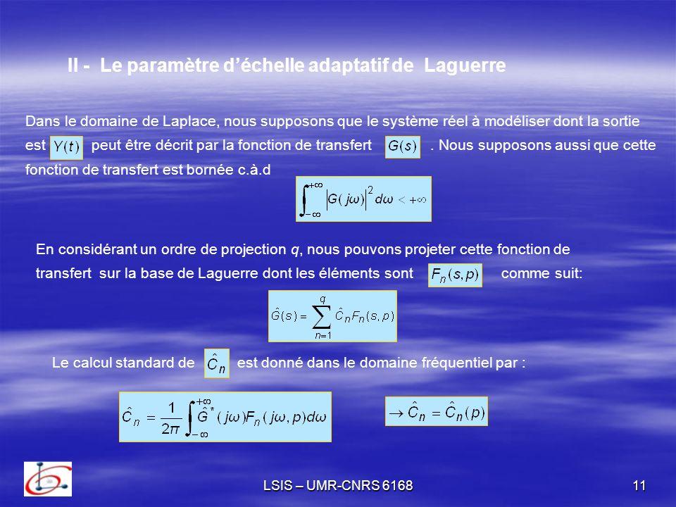 II - Le paramètre d'échelle adaptatif de Laguerre