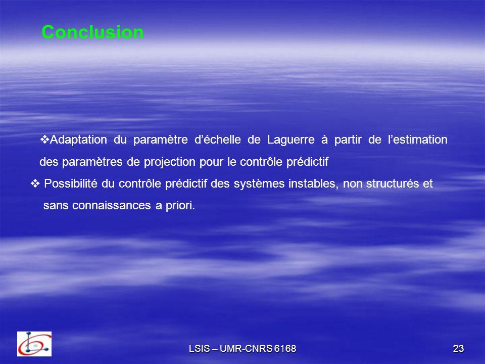 Conclusion Adaptation du paramètre d'échelle de Laguerre à partir de l'estimation des paramètres de projection pour le contrôle prédictif.
