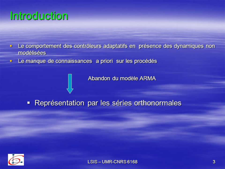 Introduction Représentation par les séries orthonormales