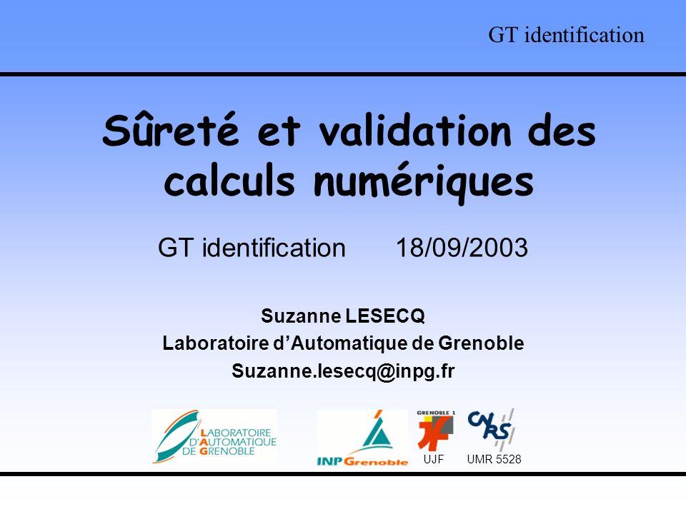 Sûreté et validation des calculs numériques
