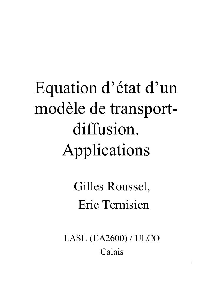 Equation d'état d'un modèle de transport-diffusion. Applications