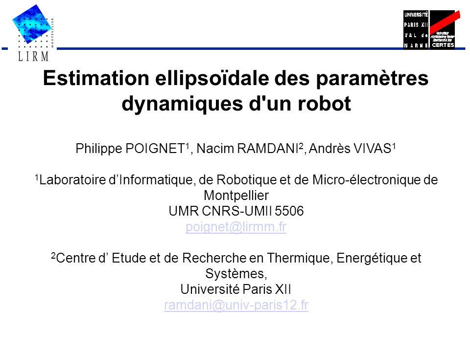 Estimation ellipsoïdale des paramètres dynamiques d un robot