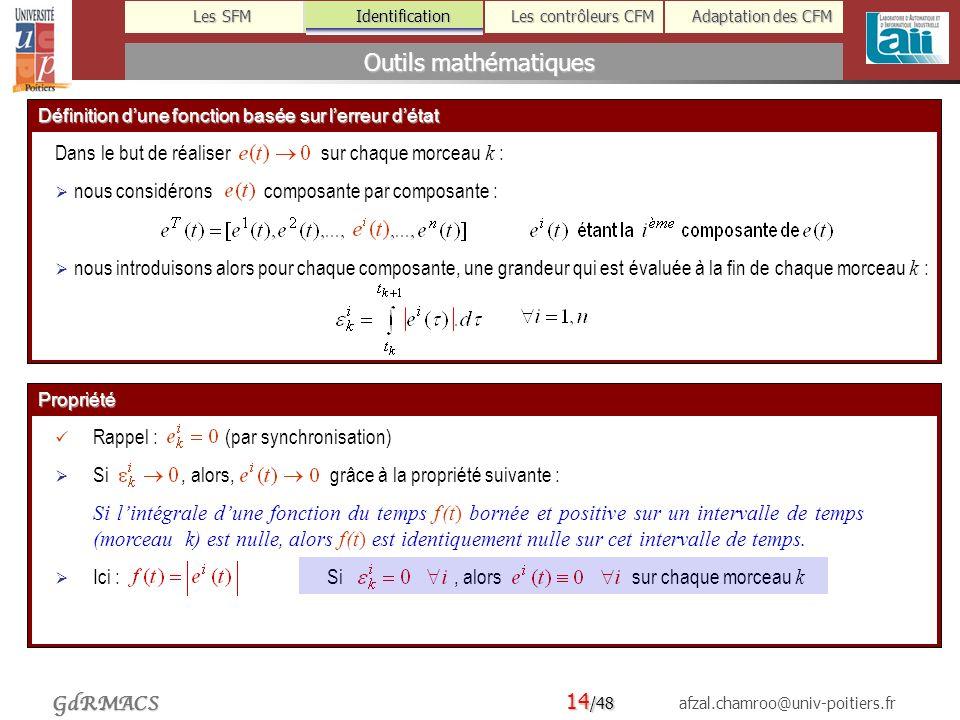Outils mathématiques Dans le but de réaliser sur chaque morceau k :