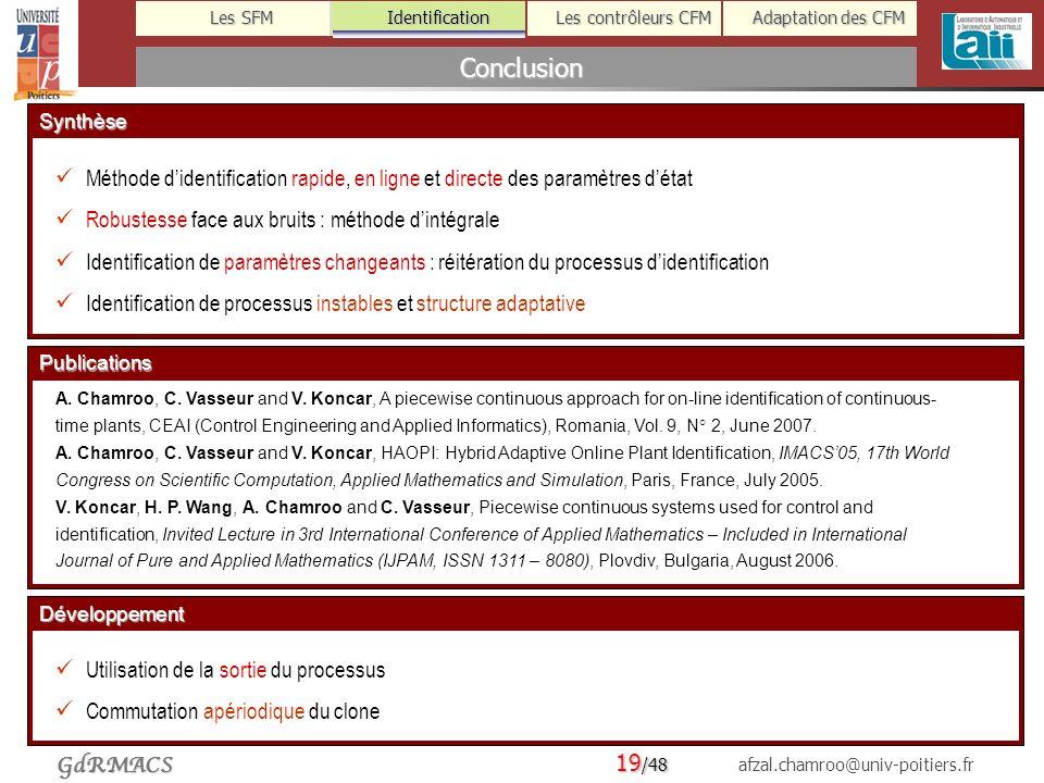 Identification Conclusion. Synthèse. Méthode d'identification rapide, en ligne et directe des paramètres d'état.