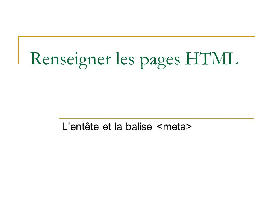 Renseigner les pages HTML