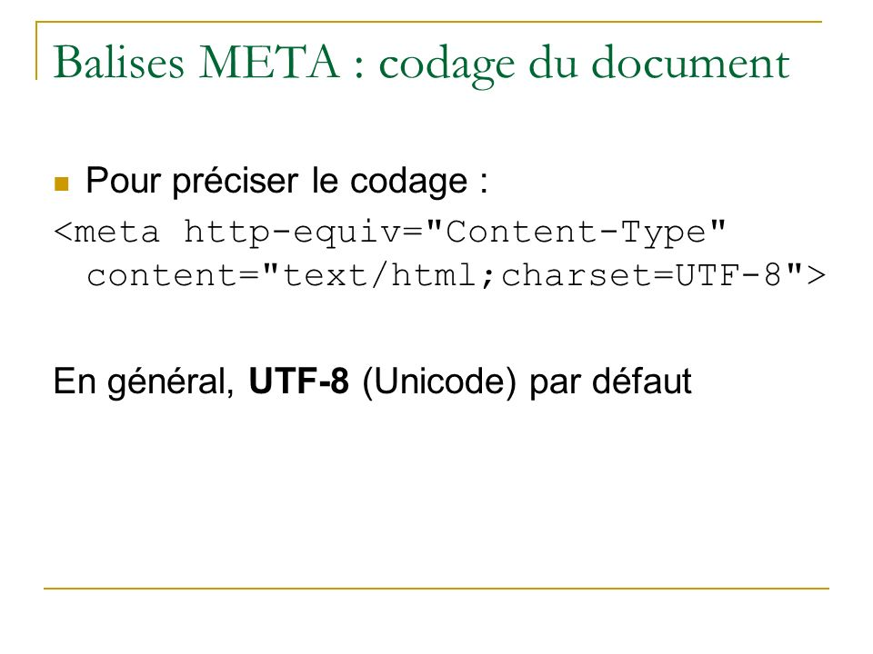 Balises META : codage du document