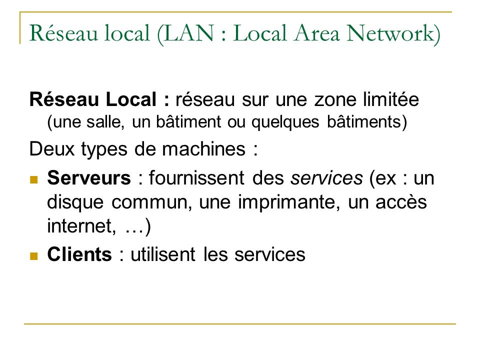 Réseau local (LAN : Local Area Network)