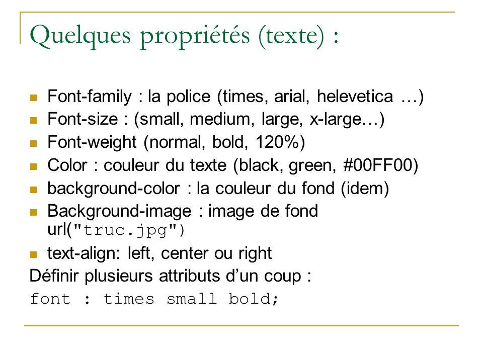 Quelques propriétés (texte) :