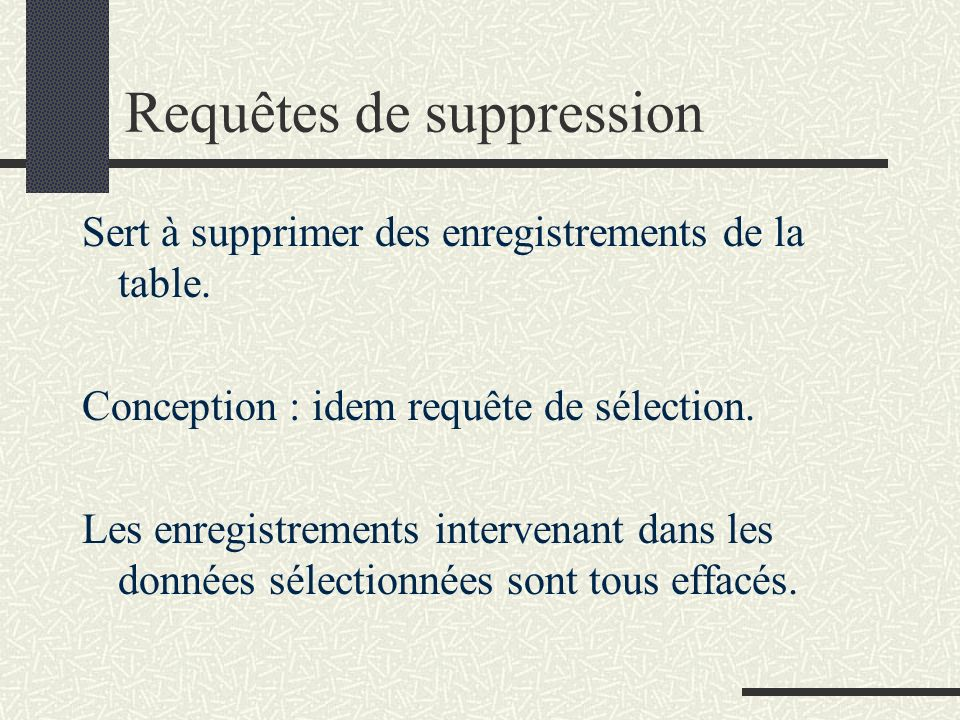 Requêtes de suppression